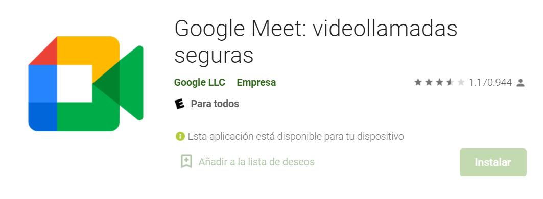 Google Meet Fuente: Google Play Store
